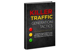 Killer Traffic Generation Tactics
