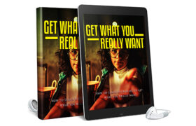 Get What You Really Want AudioBook and Ebook