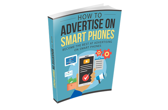 How To Advertise On Smart Phones