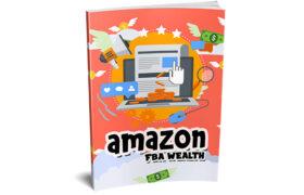 Amazon FBA Wealth