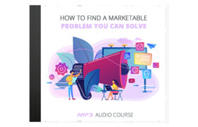 How To Find a Marketable Problem You Can Solve