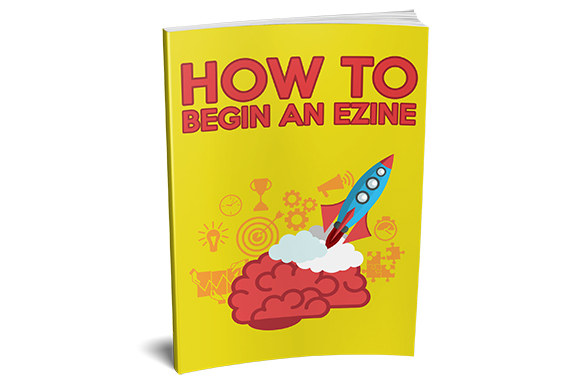 How To Begin An Ezine