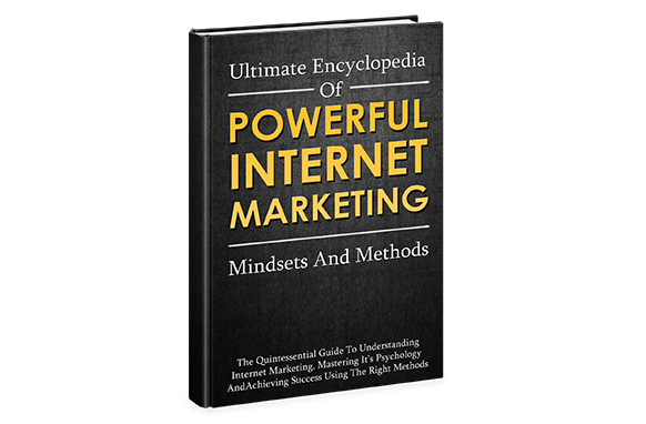 Ultimate Encyclopedia Of Powerful Internet Marketing