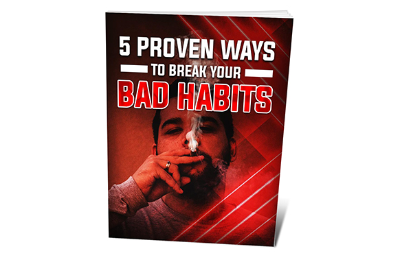 5 Proven Ways To Break Your Bad Habits
