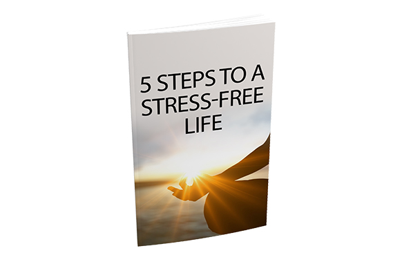 5 Steps To A Stress-Free Life