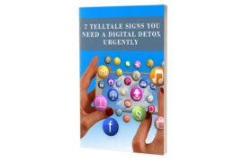 7 Telltale Signs You Need a Digital Detox Urgently