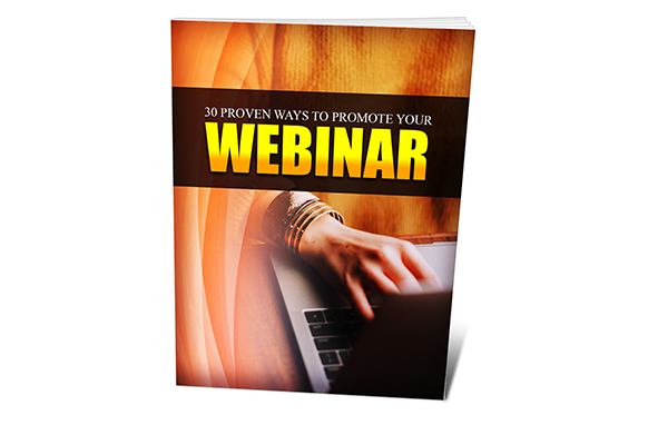 30 Proven Ways To Promote Your Webinar