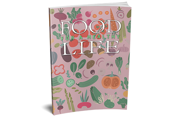 Food For a Healthy Life