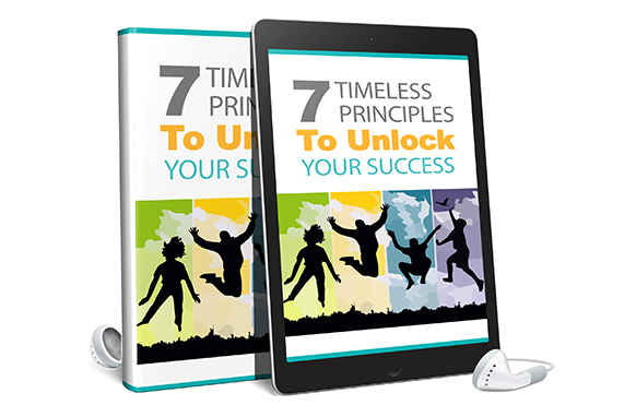 7 Timeless Principles To Unlock Your Success Audio and Ebook