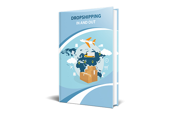 Dropshipping – In and Out