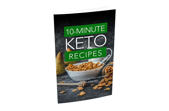 10-Minute Keto Recipes