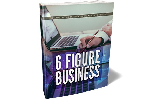 6 Figure Business