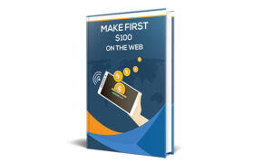 Make First $100 On The Web