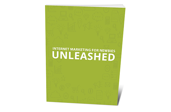 Internet Marketing For Newbies Unleashed