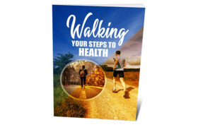 Walking Your Steps To Health