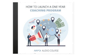 How To Launch a One-Year Coaching Program