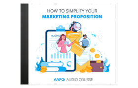 How To Simplify Your Marketing Proposition