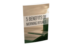 5 Benefits Of Morning Riturals
