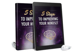 5 Steps To Improving Your Mindset AudioBook and Ebook
