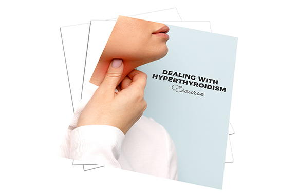 Dealing With Hyperthyroidism Ecourse