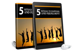 5 Rituals To Happiness And Fulfillment AudioBook and Ebook