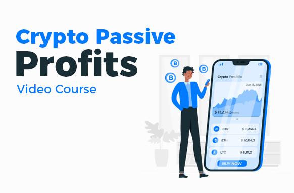 Crypto Passive Profits