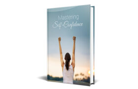 Mastering Self-Confidence