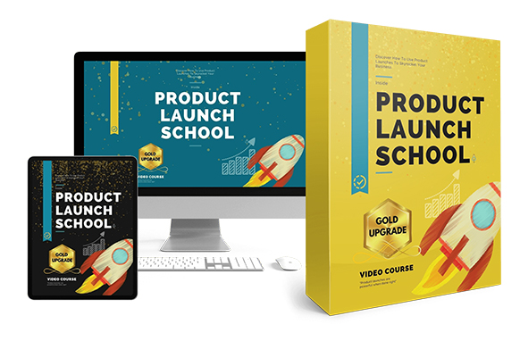 Product Launch School Upgrade Package