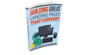 Building Great Landing Pages That Convert