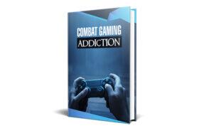 Combat Gaming Addiction