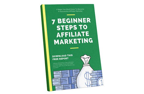 7 Beginner Steps To Affiliate Marketing