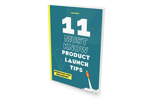 11 Must Know Product Launch Tips