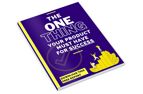 The One Thing Your Product Must Have For Success