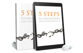 5 Steps To Unleashing Your Inner Greatness AudioBook and Ebook