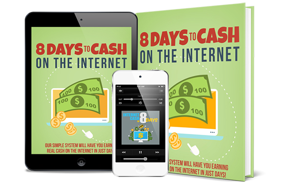8 Days To Cash On The Internet AudioBook and Ebook