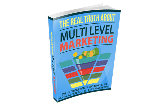 The Real Truth About Multi Level Marketing