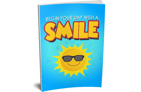 Begin Your Day With a Smile