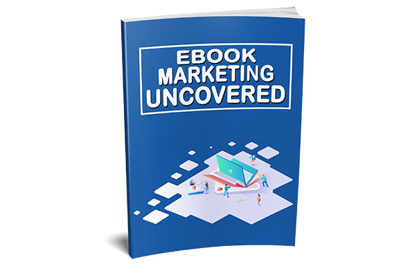 Ebook Marketing Uncovered