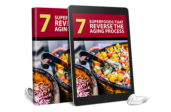 7 Superfoods That Reverse The Aging Process AudioBook and Ebook