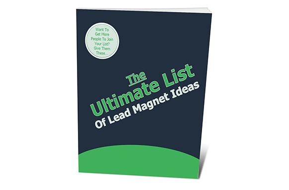 The Ultimate List Of Lead Magnet Ideas