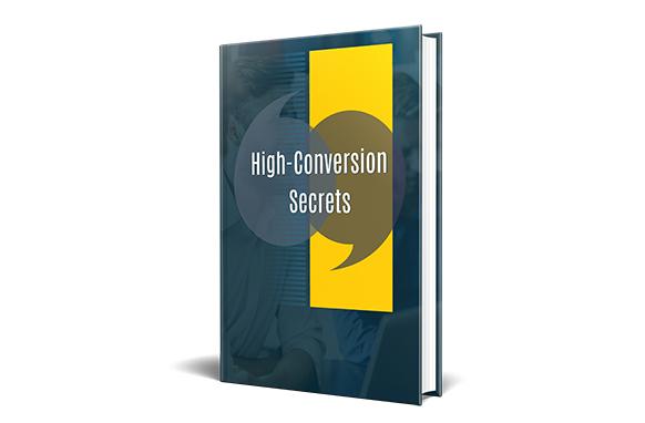 High-Conversion Secrets