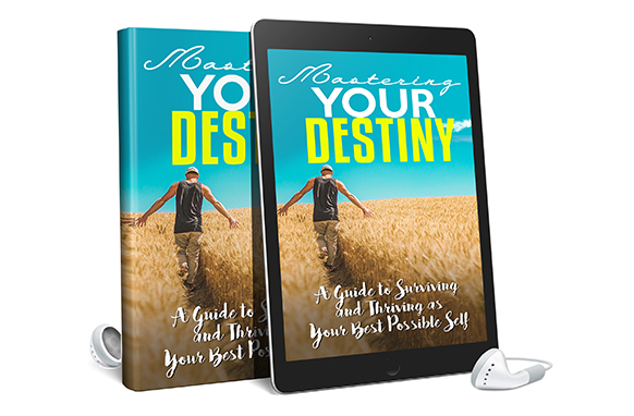 Mastering Your Destiny AudioBook and Ebook